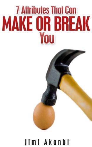 Book: 7 Attributes That Can Make or Break You by Jimi Akanbi