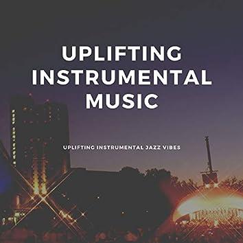 Uplifting Instrumental Jazz Vibes