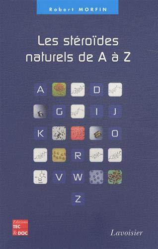 Les stéroïdes naturels de A à Z