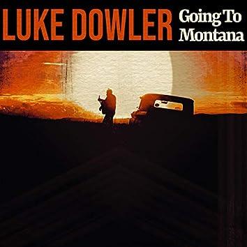 Going to Montana