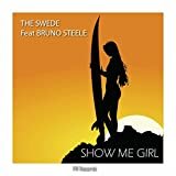 Show Me Girl (Anton Needs Extra Kick Extended)
