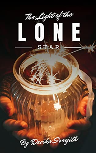 The Light of the Lone Star (English Edition)