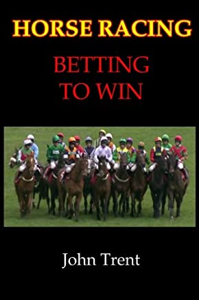 Horse Racing Betting To Win