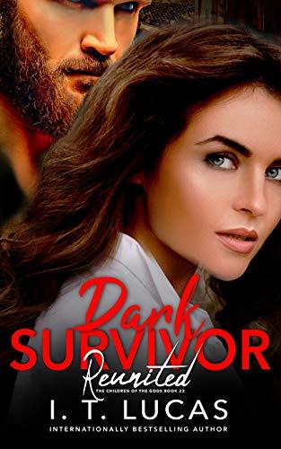 Dark Survivor Reunited (The Children Of The Gods Paranormal Romance Series)