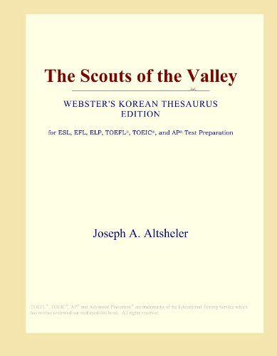 The Scouts of the Valley (Webster\'s Korean Thesaurus Edition)