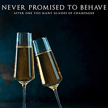Never Promised to Behave (feat. Jovana Djordjevic)