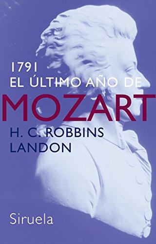 1791: El último año de Mozart (Libros del Tiempo)