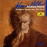 """""""ベートーヴェン : ピアノ・ソナタ第30番,第31番,第32番""""(ポリーニ(マウリチオ))"""