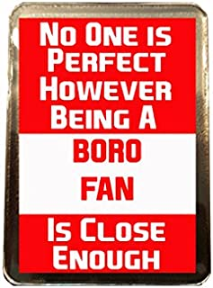 Middlesbrough F.C - No One is Perfect Fridge Magnet