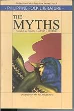 The Myths (Philippine Folk Literature, Vol. 2)