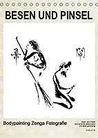 BESEN UND PINSEL Bodypainting Zenga Fotografie (Tischkalender 2022 DIN A5 hoch): Haiku, Zen und Malerei, der festgehaltene ewigdauernde Augenblick. (Monatskalender, 14 Seiten )