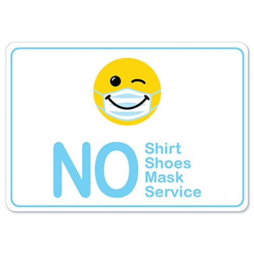 Public Safety Sign - No Shirt No Shoes No Mask No Service Smiley Face | Vinyl Decal | Protect Your Business, Municipality, Home & Colleagues | Made in The USA, OS-NS-D-2436-25352