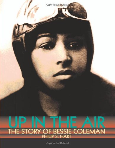 Preisvergleich Produktbild Up in the Air: The Story of Bessie Coleman (Trailblazers)