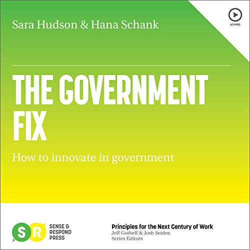 The Government Fix: How To Innovate in Government audiobook cover art
