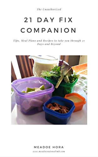 The Unauthorized 21 Day Fix Companion (English Edition)