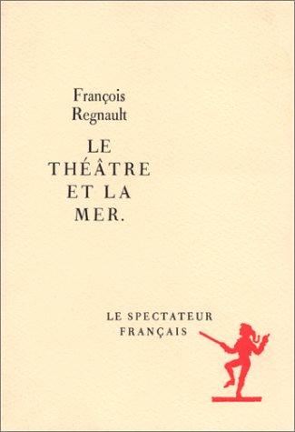Le Théâtre et la mer