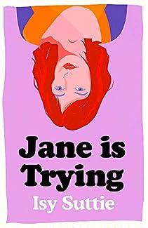Isy Suttie - Jane Is Trying