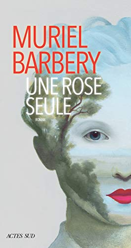 Une rose seule (French Edition)
