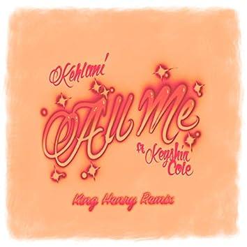 All Me (feat. Keyshia Cole) [King Henry Remix]