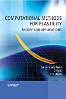 Computational Methods for Plasticity: Theory and Applications