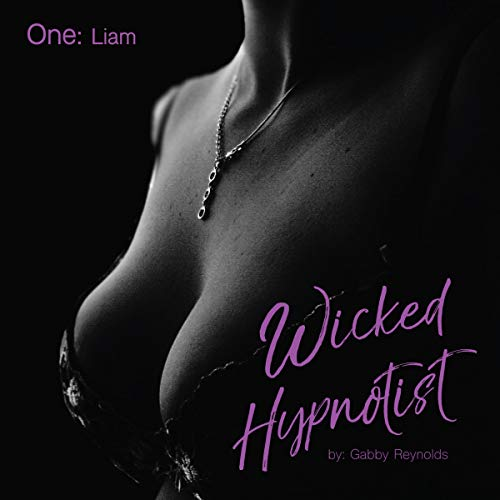 Couverture de Wicked Hypnotist: an Erotic Short Story