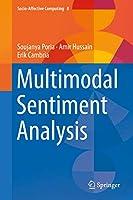 Multimodal Sentiment Analysis (Socio-Affective Computing (8))