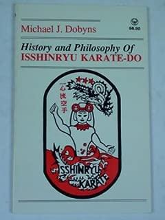 Isshinryu Karate Do: Its History and Philosophy