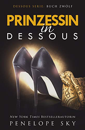 Prinzessin in Dessous