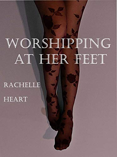 Worshipping At Her Feet: Foot Worship In The Train (English Edition)