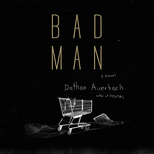 Bad Man audiobook cover art