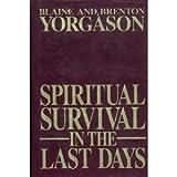 Spiritual Survival In the Last Days