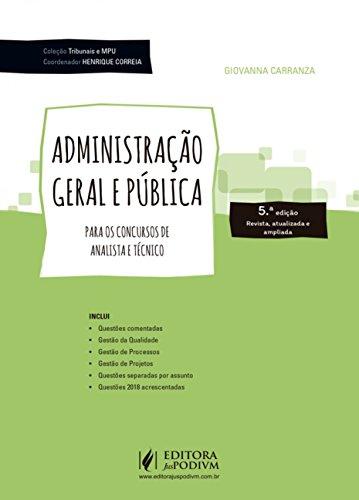 Administração Geral e Pública: Para os Concursos de Analista e Técnico