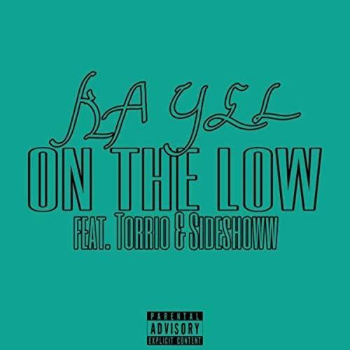 Kayel feat. Sideshoww & Torrio