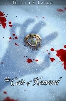 The Coin of Kenvard (The Book of Deacon 6) by [Joseph Lallo]