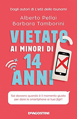 Vietato ai minori di 14 anni: Sai davvero quando è il momento giusto per dare lo smartphone ai tuoi figli?