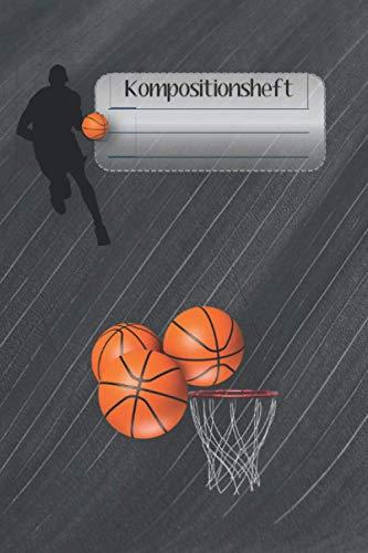 Kompositionsheft: Hochschule Liniertes Papier | Basketball-Notizbuch | (6 x 9 Zoll) 120 Liniertes Seiten | Für Jungen Mädchen Kinder Jugendliche Studenten |