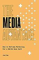The Media Advantage