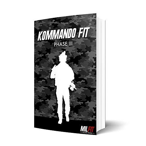 Kommando Fit Phase 3 Bundeswehr KSK Military Fitness Trainingsplan