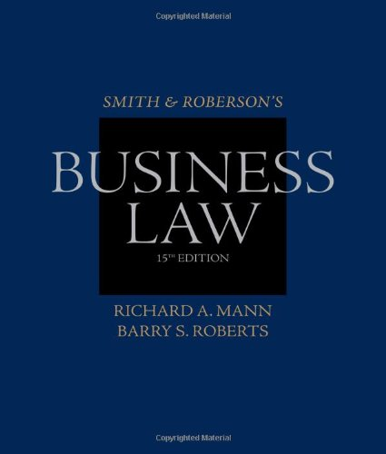 Smith and Roberson's Business Law (Smith & Roberson's Business Law)