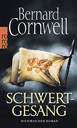 Schwertgesang. Historischer Roman (Die Uhtred-Saga, Band 4)