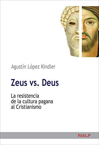 Zeus vs. Deus (Cuestiones Fundamentales)