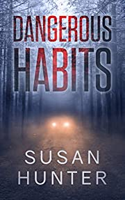 Dangerous Habits (Leah Nash Mysteries Book 1)