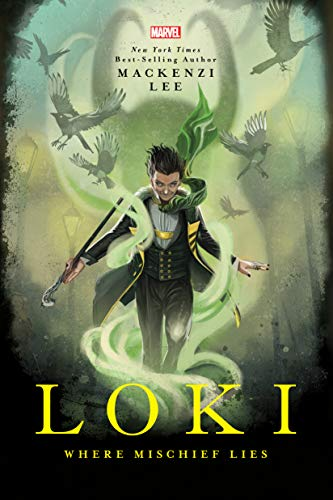 Loki: Where Mischief Lies (English Edition)