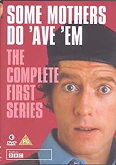 Some Mothers Do 'Ave 'Em - The Complete First Series