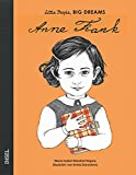 Anne Frank: Little People, Big Dreams. Deutsche Ausgabe - María Isabel Sánchez Vegara