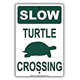 Slow Turtle Crossing with Graphic No Speeding Hilarious Epic Funny Novelty Caution Alert Notice Aluminum Note Metal 8' X 12' inch Sign Plate