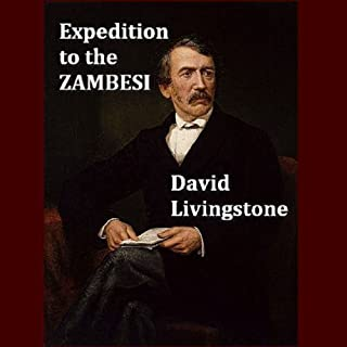 A Popular Account of Dr. Livingstone to the Zambesi and its Tributaries