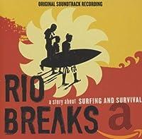 RIO BREAKS OST
