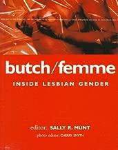 Butch/Femme: Inside Lesbian Gender (Lesbian & Gay Studies)