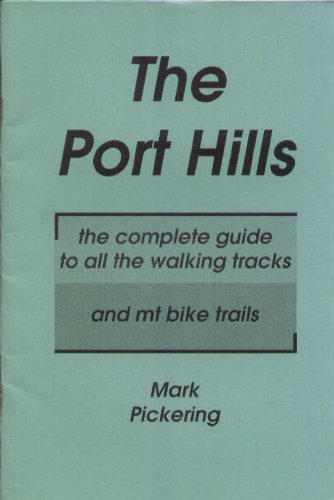 The Port Hills, New Zealand - The complete guide to all the walking tracks and mountain bike trails
